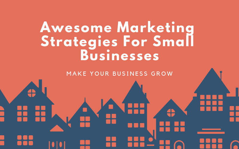 Amazing small business marketing strategies online